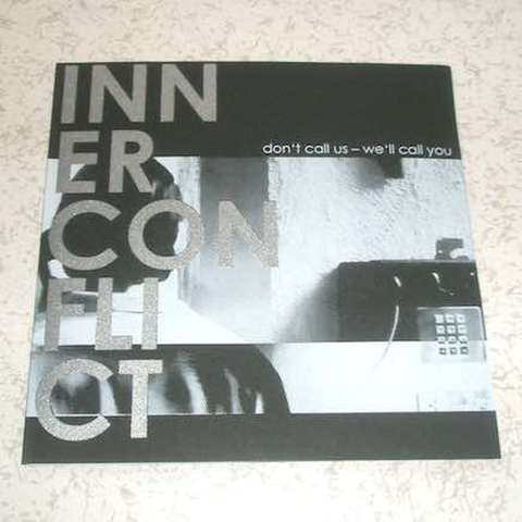 "Inner Conflicet - Don't Call Us - We'll Call You (7"")"