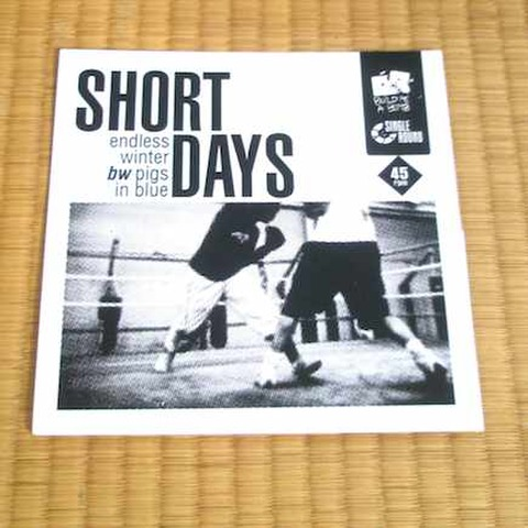 "Short Days - Endless Winter bw Pigs In Blue (7"")"