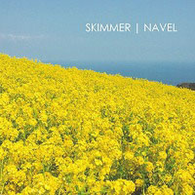 NAVEL / SKIMMER split CD