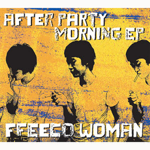 FFEECO WOMAN -After party Morning EP-