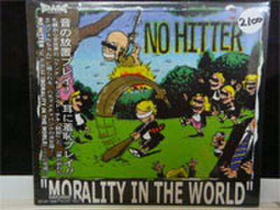 NO HITTER:MORALITY IN THE WORLD