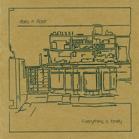 "does it float ""Everything is lonely"" 7""+mp3"
