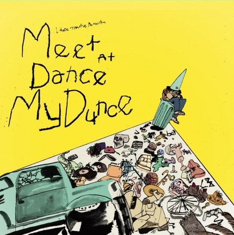 V.A. / Meet At Dance My Dunce