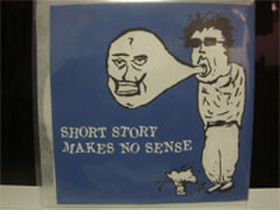 SHORT STORY/MAKES NO SENSE split CD