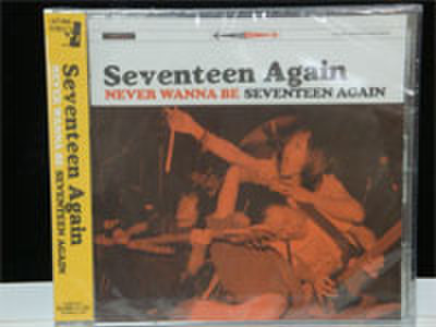 SEVENTEEN AGAiN:NEVER WANNA BE SEVENTEEN AGAIN