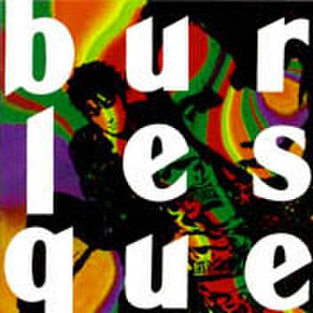 横道坊主「burlesque」