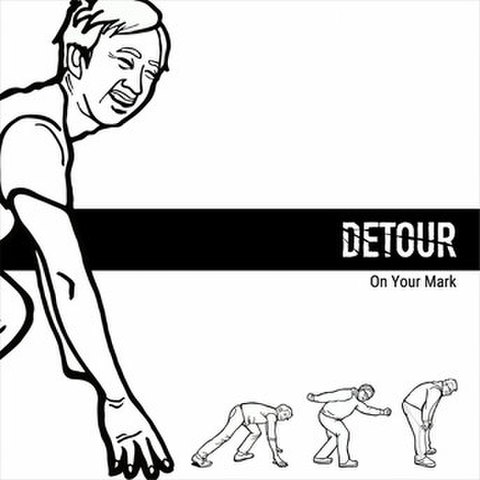 DETOUR-On Your Mark