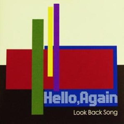 Hello Again-Look back song