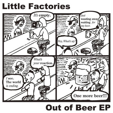 Little Factories-One Morre Beer EP