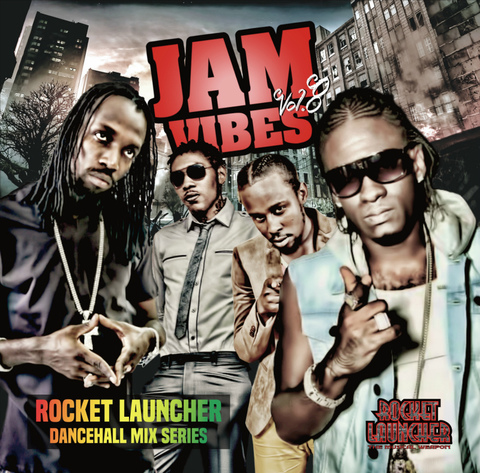 ROCKET LAUNCHER / JAM VIBES VOL.8