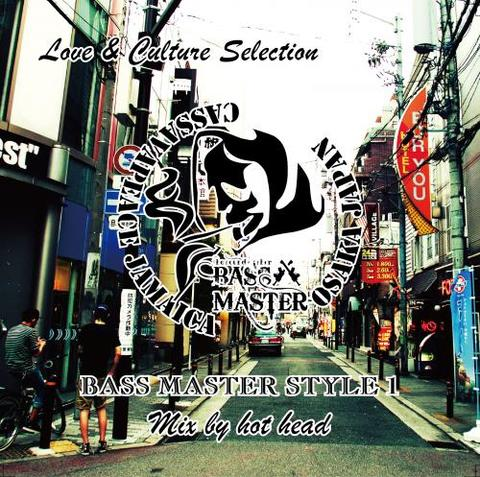 BASS MASTER STYLE1 / Love & Culture Selection