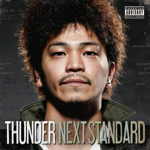 THUNDER / NEXT STANDARD