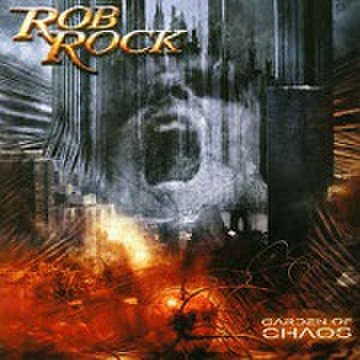 Rob Rock - Garden Of Chaos [CD]