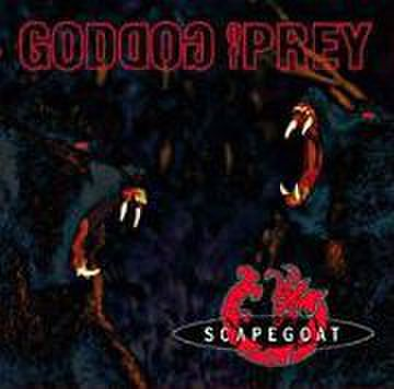 Scapegoat - Goddog of Prey [CD]