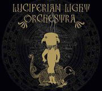 LUCIFERIAN LIGHT ORCHESTRA - Luciferian Light Orchestra [CD/デジパック]