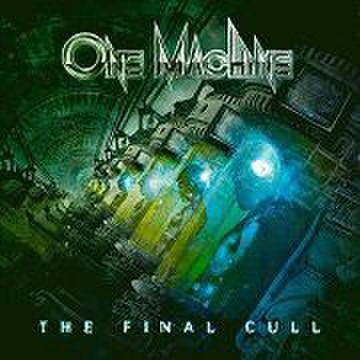 ONE MACHINE - The Final Cull [CD/デジパック]