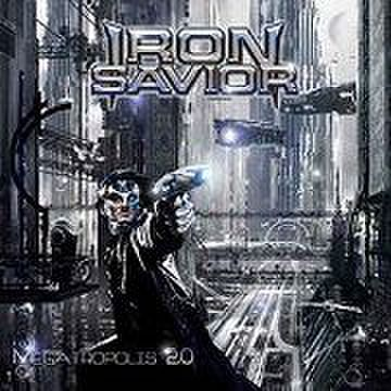 IRON SAVIOR - Megatropolis 2.0 [CD]