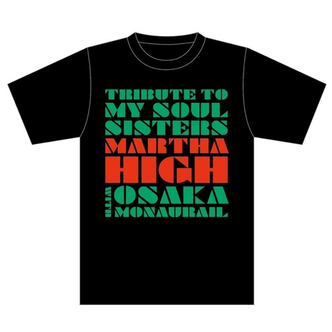 【Tシャツ】MARTHA HIGH with OSAKA MONAURAIL Tシャツ