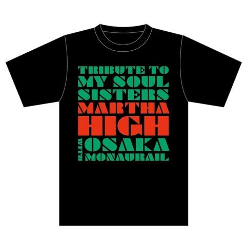 【Tシャツ】MARTHA HIGH with OSAKA MONAURAIL Tシャツ
