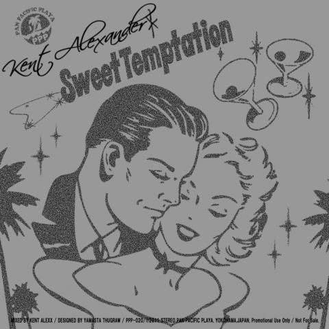 Kent Alexandeer / Sweet Temptation