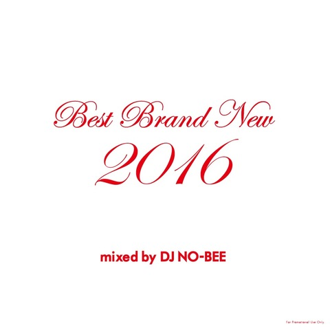 DJ NO-BEE / Best Brand New 2016