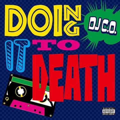 DJ C.O. / Doing It To Death