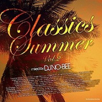 DJ NO-BEE / Classics Summer Vol.2