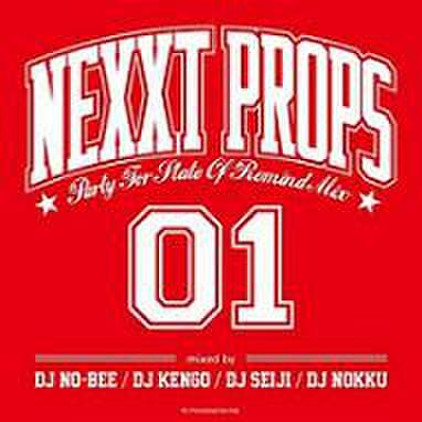V.A. / Nexxt Props 01 - Party For State Of Remind Mix -
