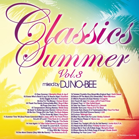 DJ NO-BEE / Classics Summer Vol.3