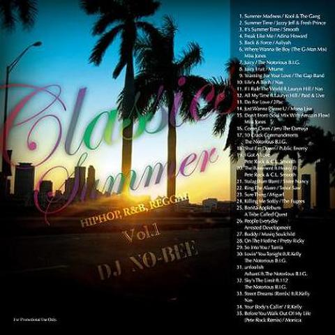 DJ NO-BEE / Classics Summer Vol.1 -再発-