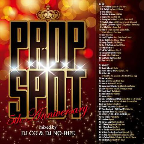 DJ CO & DJ NO-BEE / Prop Spot 5th Anniversary Mix