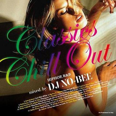 DJ NO-BEE / Classics Chill Out Vol.1