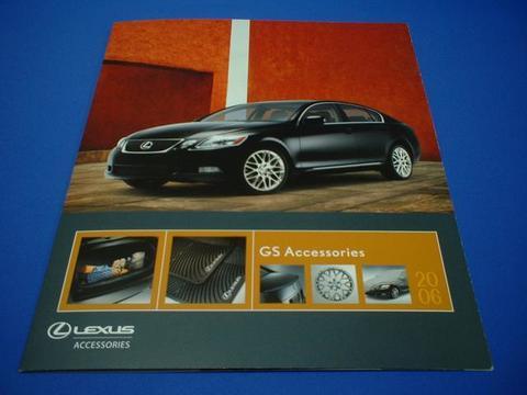 LEXUS 2006 GS300/430 アクセサリーカタログ