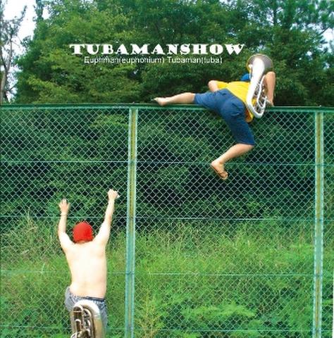 TubamanShow 1st CD