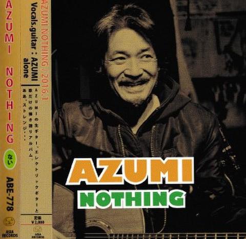 AZUMI「NOTHING」