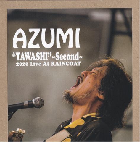 TAWASHI~Second~LIVE AT RAINCOAT