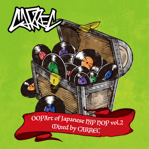 OOPArt of JAPANESE HIPHOP VOL.2/CARREC