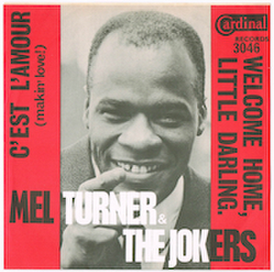 MEL TURNER & THE JOKERS / C'EST L'AMOUR