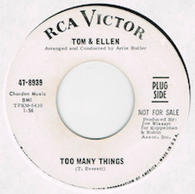 TOM & ELLEN / TOO MANY THINGS