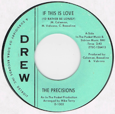 PRECISIONS / IF THIS IS LOVE