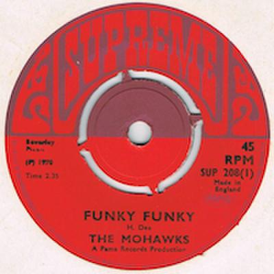 MOHAWKS / FUNKY FUNKY