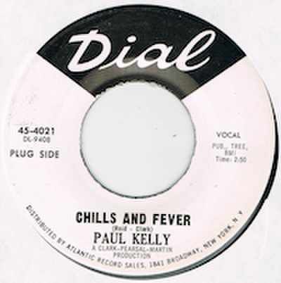 PAUL KELLY / CHILLS AND FEVER