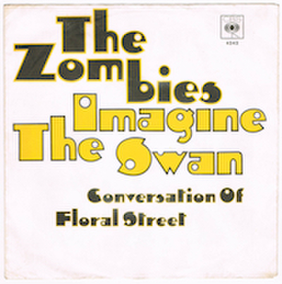THE ZOMBIES / IMAGINE THE SWAN