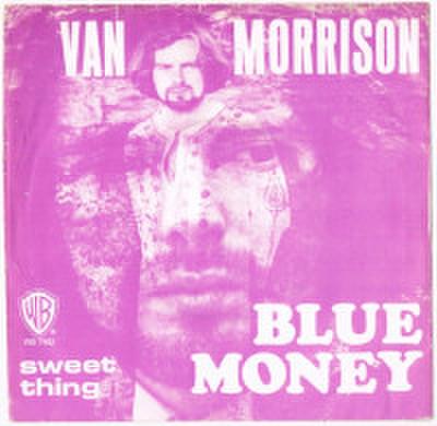 VAN MORRISON / BLUE MONEY