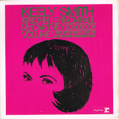 KEELY SMITH / SINGS THE JOHN - PAUL SONGBOOK VOLUME 1
