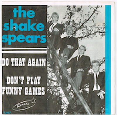 THE SHAKE SPEARS / DO THAT AGAIN