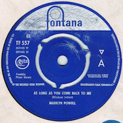 MARILYN POWELL / AS LONG AS YOU COME BACK TO ME