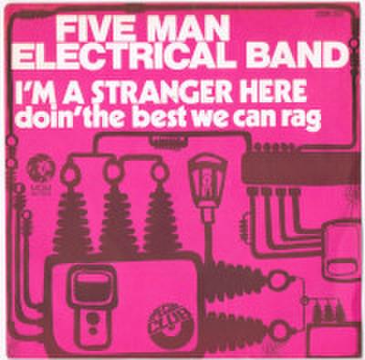 FIVE MAN ELECTRICAL BAND / I'M A STRANGER HERE