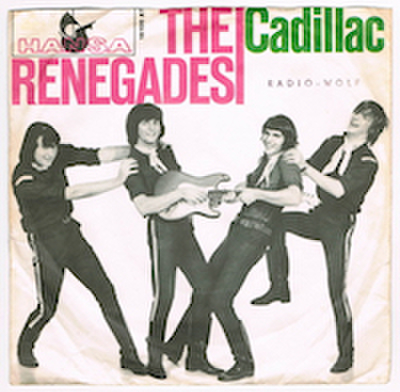 THE RENEGADES / CADILLAC