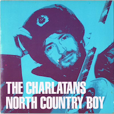THE CHARLATANS / NORTH COUNTRY BOY